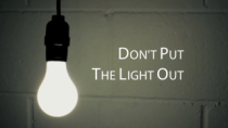 Don't put out the light