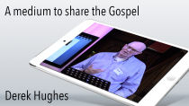 A medium to share the Gospel