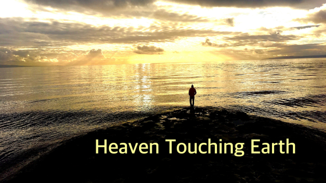 Heaven touches earth…