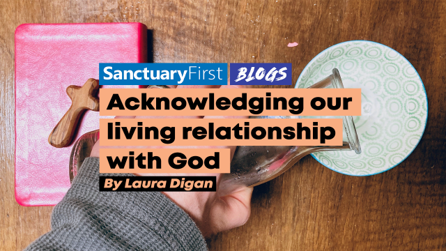 Acknowledging our living relationship with God