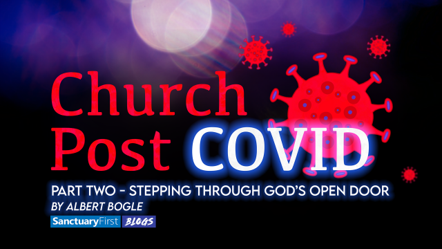 Church Post COVID - Part Two - Stepping through God's open door