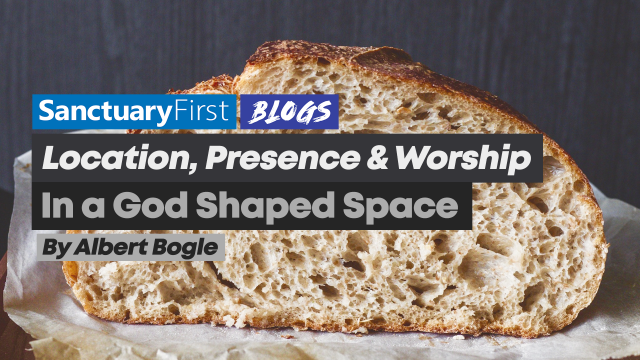 Location, presence and worship in a God shaped space