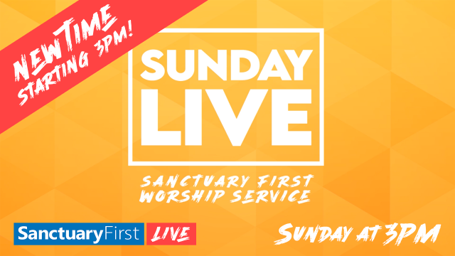 Sunday Live Service New Time: 3pm