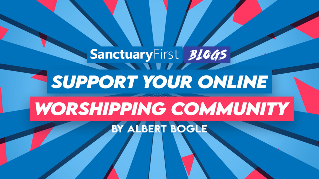 Support Your Online Worshipping Community