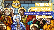 Weekly Message - Great Expectations