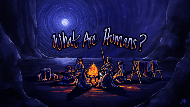 What are humans? (New Year)