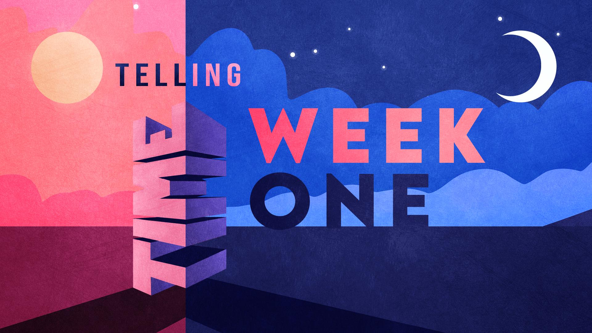 Week One